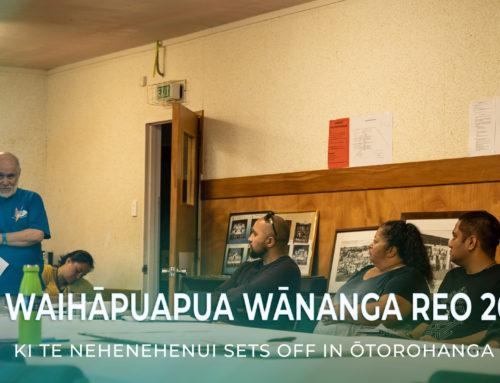 Te Waihāpuapua Wānanga Reo 2019 ki Te Nehenehenui sets off in Ōtorohanga
